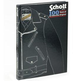 Schott 公式通販 | 100周年記念本・国内2,000部限定発売100 YEARS OF AN AMERICAN ORIGINAL BOOK