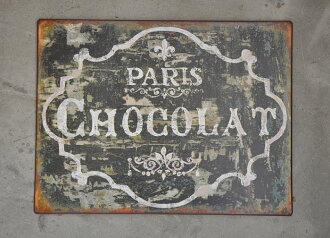 Old texture metal sign chocolate Paris