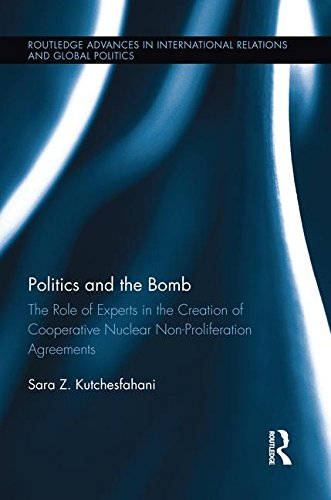【送料無料】【Politics and the Bomb: The Role of Experts in the Creation of Cooperative Nuclear Non-Proliferation Agreements】 113894470x