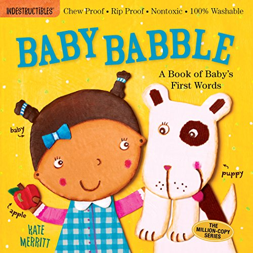 【Baby Babble: A Book of Baby's First Words (Indestructibles)】 076116880x
