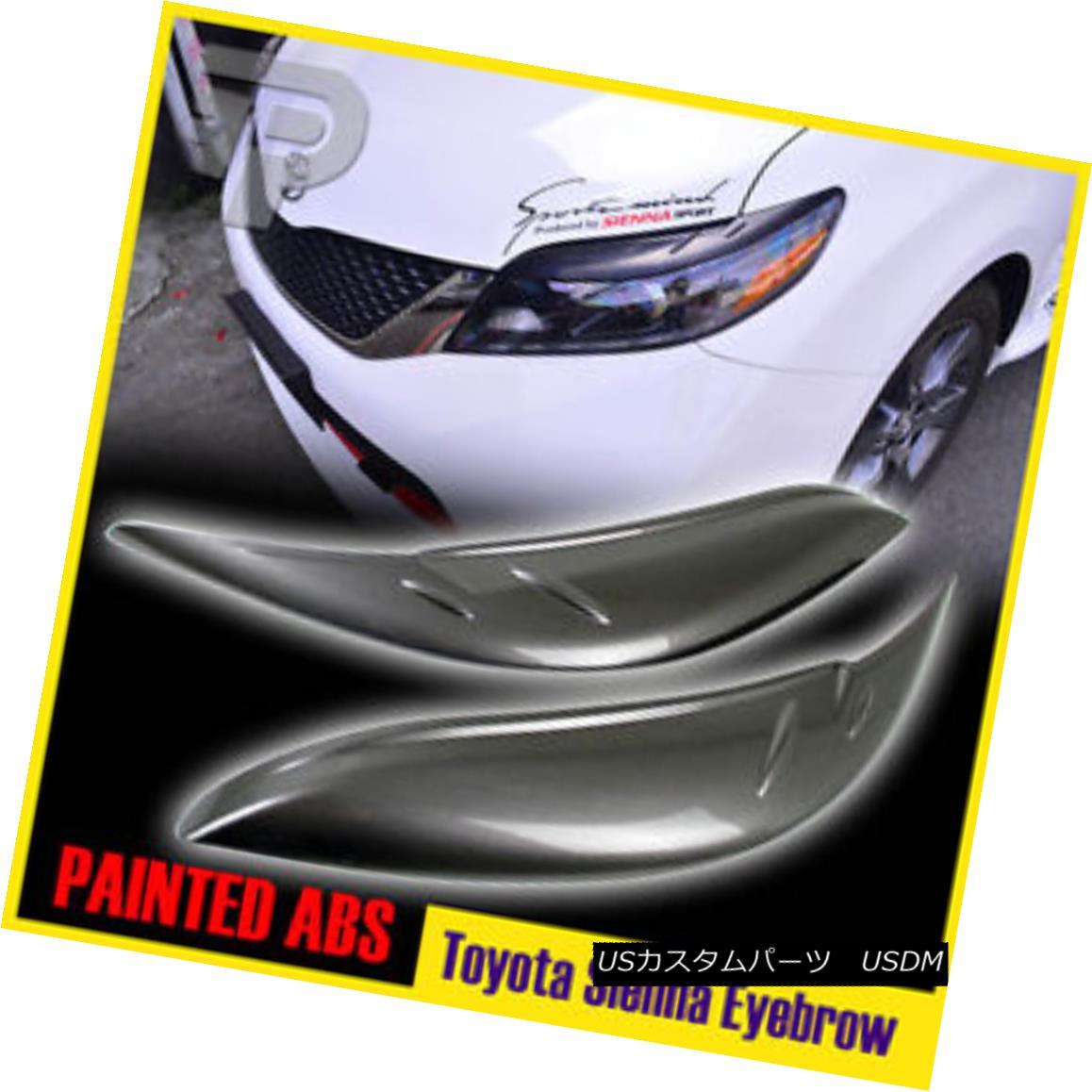 エアロパーツ Painted color #1H1 For Toyota Sienna Minivan 3rd Eyebrow Head Light Cover 15 塗装色#1H1トヨタ用シエナミニバン第3眉毛ライトカバー15