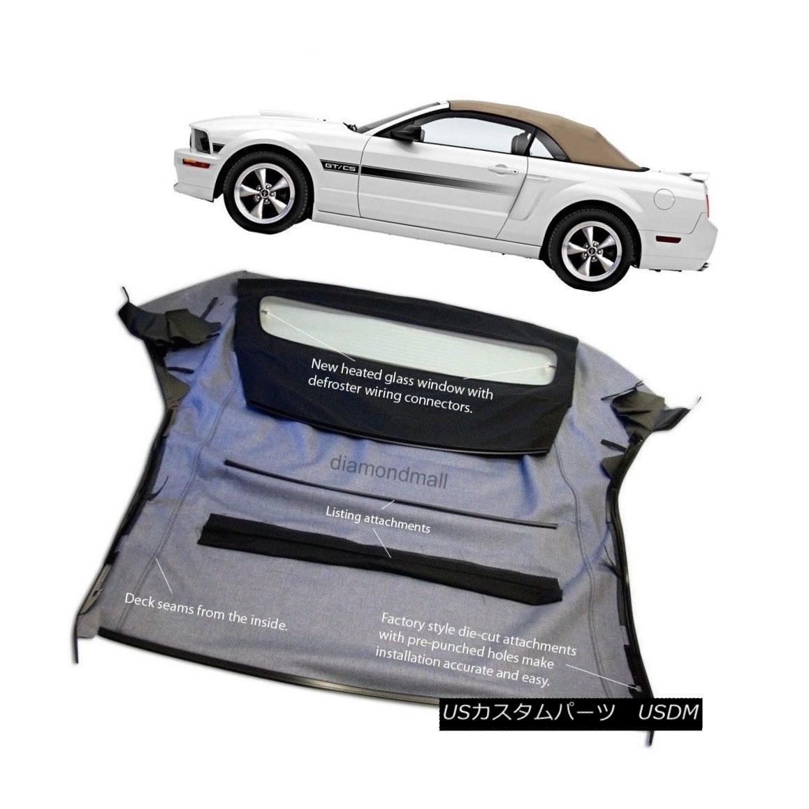 幌・ソフトトップ Ford Mustang 05-13 Convertible Soft Top & Glass window Camel Tan Sailcloth フォードマスタング05-13コンバーチブルソフトトップ& ガラスの窓Camel Tan Sailcloth