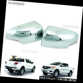 クロームカバー メッキカバー L + RミラーサイドクロームカバートリムフィットマツダBt-50 ProピックアップHi-Racer 2012 17 L+R Mirror Side Chrome Cover Trim Fit Mazda Bt-50 Pro Pick Up Hi-Racer 2012 17