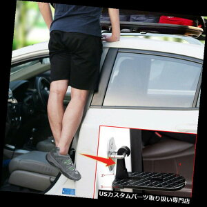ペダル 折りたたみ車のドアラッチフックステップミニ足ペダルラダー用ピックアップSUVルーフdedj Folding Car Door Latch Hook Step Mini Foot Pedal Ladder For Pickup SUV Roof dedj
