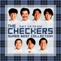 【送料無料】 通販限定商品 チェッカーズ/スーパー・ベスト・コレクション チェッカーズ