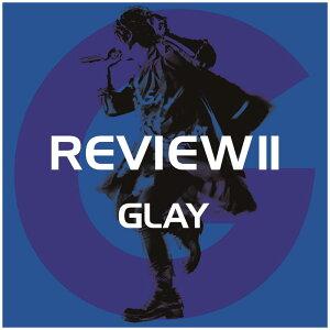 【送料無料】 GLAY / REVIEW II 〜BEST OF GLAY〜(4CD+Blu−ray)