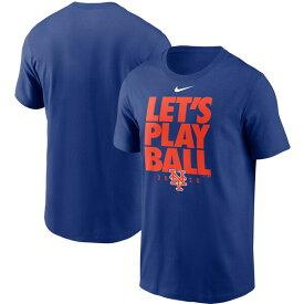 MLB ニューヨーク・メッツ Tシャツ Let's Play Ball T-Shirt ナイキ/Nike ロイヤル