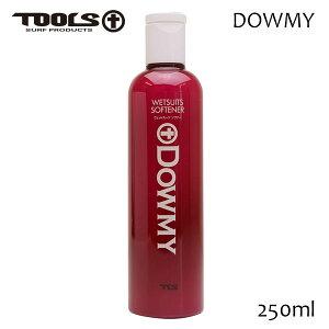 TOOLS,トゥールス/ウェットスーツソフナー・柔軟剤/Dowmy /250ml/サーフィン/ウェットスーツ用洗剤 【あす楽 対応】