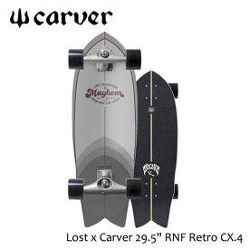 "CARVER SKATEBOARD,カーバースケートボード/Lost x Carver 29.5"" RNF Retrot/CX.4 TRACK/ロストコラボ/サーフスケート/サーフトレーニング/コンプリート/日本正規品/19NEW 【あす楽 対応】"