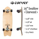 "CARVER SKATEBOARD,カーバースケートボード/29""Swallow Clear Wood/CX.4 TRACK/スワロー クリアウッド/サーフスケ..."