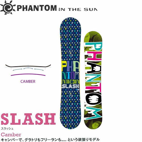15/16PHANTOM IN THE SUN【SLASH/156】