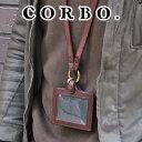 【実用的Wプレゼント付】 CORBO. コルボ-SLATE- スレート シリーズIDカードフォルダー 8LC-9380メンズ カードフォルダー 本革 日本製 ギフト プレゼント ブランド