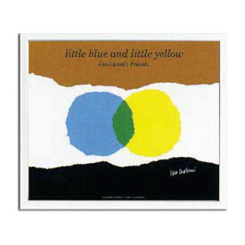 Leo Lionni(レオ・レオニ)/Little Blue and Little Yellow