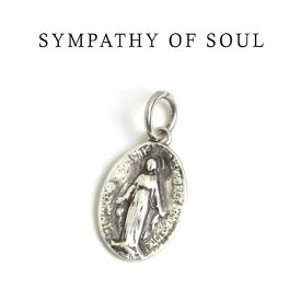 Sympathy of Soul ,シンパシーオブソウル メダイ マリア ペンダントトップ (Silver 925) チャーム メンズ レディース 取扱い 通販 【正規商品 公式通販】