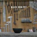黒 植木鉢 ブラックアイアンポット 9cm×4.5cm ナノボウル 3号 鉄 iron シャロー 浅鉢 お椀型 小さい 塊根 多肉 シンプル おしゃれ ツヤなし マット ヴィンテージ 軽い インダストリアル コーデックス 西海岸 コンパクト ブラックポット caudex アイアンポット