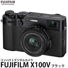 【送料無料】 フジフイルム FUJIFILM X100V ブラック [有効約2610万画素/APS-CサイズCMOSセンサー/4K動画記録/Wi-Fi内蔵/デジタルカメラ/富士フイルム]