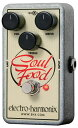 Electro Harmonix 《エレクトロ・ハーモニックス》 Soul Food【特価】