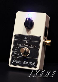 "Free The Tone Free The Tone ""FINAL BOOSTER / FB-2""【7月中旬入荷予定】【ご予約受付中】"