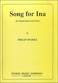 楽譜 BL508 輸入 イーナの歌/金管ソロ(クラシック)フィリップ・スパーク作曲 ユーフォニウム+ピアノ / ロケットミュージック