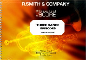 楽譜 輸入Three Dance Episodes/スリー・ダンス・エピソード(金管8重奏) / ウィンズ・スコア