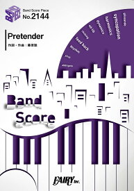 楽譜 BP2144 バンドスコアピース Pretender/official髭男dism / フェアリー