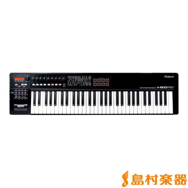 Roland A-800PRO MIDIキーボード コントローラー 61鍵盤 【ローランド A800PRO】