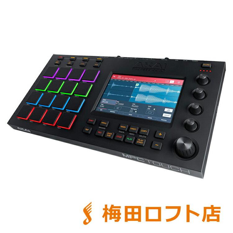 AKAI MPC TOUCH 音楽制作システム 【アカイ】【梅田ロフト店】