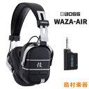 【予約受付中】 BOSS WAZA-AIR 技 ワイヤレスヘッドホンアンプ 【ボス】【納期未定】