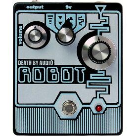 Death By Audio ROBOT コンパクトエフェクター ファズ 【デスバイオーディオ】