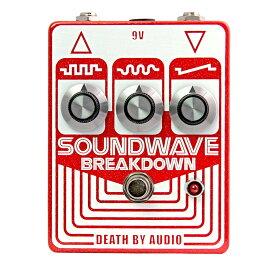 Death By Audio SOUNDWAVE BREAKDOWN コンパクトエフェクター ファズ 【デスバイオーディオ】