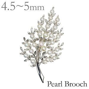 パール ブローチ パールブローチ 真珠 ブローチ フォーマル 植物モチーフ ホワイト あこや真珠 4.5mm 5mm レディース アクセサリー ジュエリー 人気 おすすめ 母の日 プレゼント ギフト プレゼ