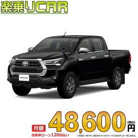 ☆月額 36,200円 楽乗りCAR 新車 トヨタ ハイラックス 4WD 2400 X