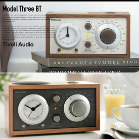 【Tivoli Audio チボリオーディオ】Model Three BT モデルスリービーティー/モデルスリーBTブルートゥース/M3BT-1773-JP/M3BT-1774-JP/M3BT-1776-JP  コンビニ受取対応【RCP】