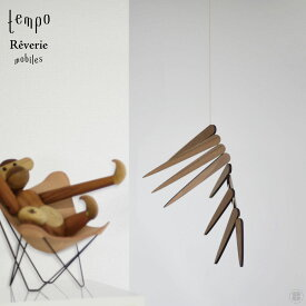 tempo/Reverie/mobile/mother tool/テンポ/レヴリ/モビール/マザーツール