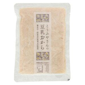 とうふやさんの豆乳おから(200g)【小沢食品】