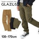 【セール】【GLAZOS】[スリム]ストレッチツイル・カーゴパンツ 子供服 男の子 カジュアル アメカジ キッズ ジュニア …