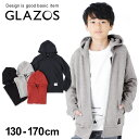 【GLAZOS】裏毛・ベーシックジップアップパーカー 子供服 男の子 カジュアル アメカジ キッズ ジュニア フードトレー…