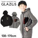 【GLAZOS】防風ボンディング・ジップアップフードパーカー 子供服 男の子 カジュアル アメカジ キッズ ジュニア フー…
