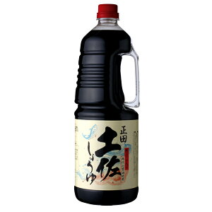 【正田醤油】土佐しょうゆ1.8Lペットボトル