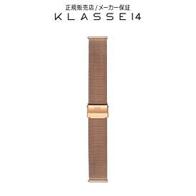 【国内代理店正規商品】 クラスフォーティーン KLASSE14 Volare Rose Gold Mesh Strap 20mm 腕時計 替えベルト ローズゴールド BDVORG003M クラス14 クラッセ14 class14