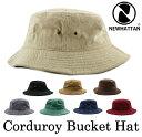 ニューハッタン コーデュロイ バケットハット NEWHATTAN Corduroy Bucket HatCLASSIC SAFARI BUCKET HAT ニューハッタン バケットハッ…