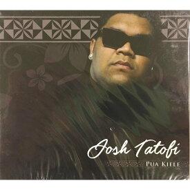 Pua Kiele Josh Tatofi CD448