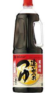 横浜中華街 業務用 ミツカン おいがつおつゆの素 3倍濃縮 1.8L X 6本(1ケース売り)! 「旨みだし」と「香りだし」の2つのだし♪