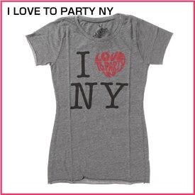 ローカルセレブリティー レディース 半袖Tシャツ I LOVE TO PARTY NY ヘザーグレー あす楽 10800円以上 送料無料 ! メンズ かっこいい 父の日 ギフト にも! 大きいサイズ あり! プレゼント ラッピング 無料! 春物 夏物 新作も入荷!