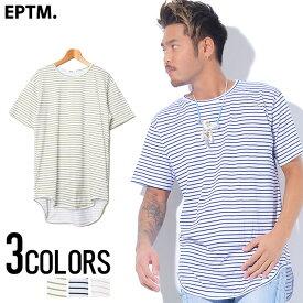 """半袖 tシャツ メンズ """"EPTM.【エピトミ】STRIPE OG LONG TEE/全3色""""【あす楽対応】【Tシャツ メンズ 半袖 無地 ラウンド ストリート エピトミ ボーダー】 SALE"""