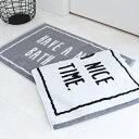 【バスマット】HAVE A NICE BATH TIME モノトーン バスマット