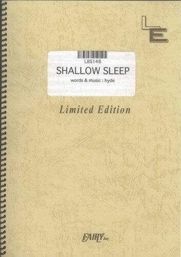 バンドスコアピース SHALLOW SLEEP/hyde(LBS148)【オンデマンド楽譜】