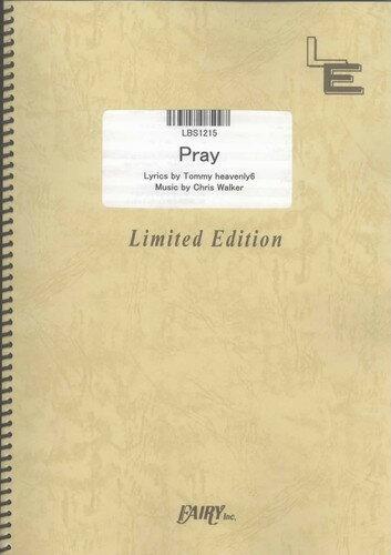 バンドスコアピース Pray/Tommy heavenly6 (LBS1215)【オンデマンド楽譜】