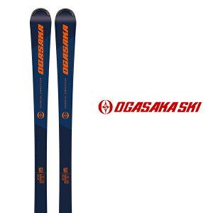 OGASAKA オガサカ スキー板 《2021》 TC-SK + チロリア PRD 12 GW ビンディング セット 〈 送料無料 〉