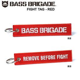 BASS BRIGADE バスブリゲード キーホルダー メール便送料無料!(日時・代引不可)FIGHT TAG-REDバスフィッシング デプス